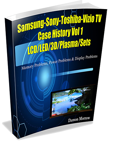 Samsung sony toshiba and vizio led lcd tv repair this new e book reveals secretive case histories on samsung sony toshiba and vizio 3d ledledlcd and plasma tv main boards logic control boards t con fandeluxe